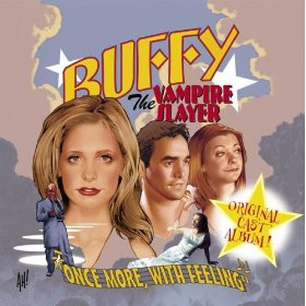 Buffy the Vampire Slayer | Once More With Feeling