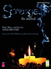 Scrooge the Musical Songbook