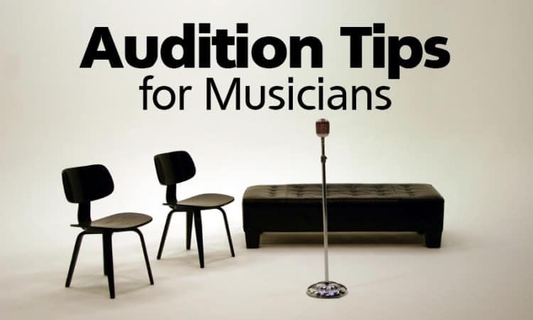 Audition Tips for Musicians