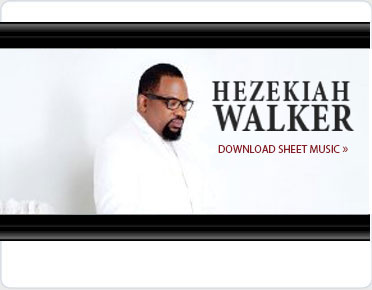 Hezekiah Walker Sheet Music