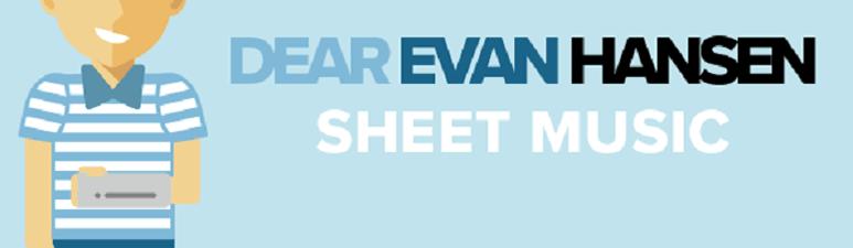 Dear Evan Hansen Sheet Music