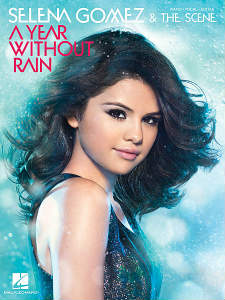 Selena Gomez Songs on Music For Selena Gomez  Choose From Sheet Music For Such Popular Songs