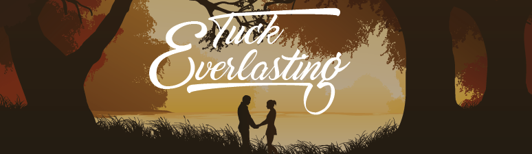 Tuck Everlasting: The Musical