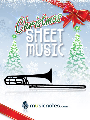 Christmas Sheet Music for Trombone