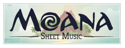 Moana Sheet Music