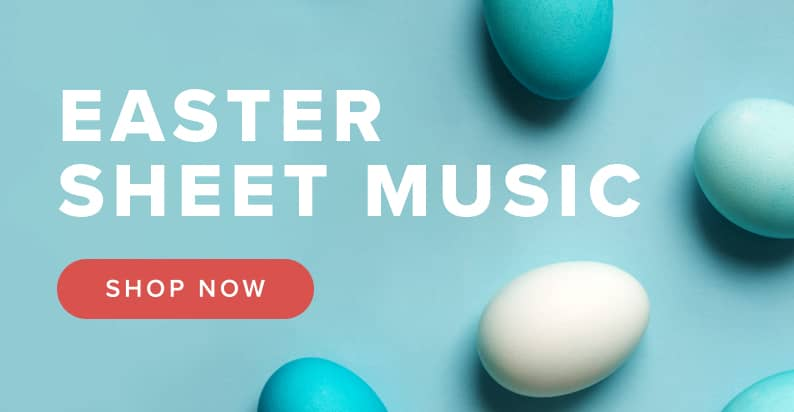 Shop Sheet Music for Easter