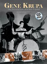 Gene Krupa: The Pictorial Life of a Jazz Legend - Music Book