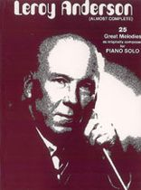 Leroy Anderson - Leroy Anderson (Almost Complete) - Music Book