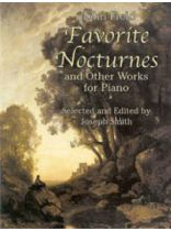 John Field - Favorite Nocturnes & Other Works for Piano - Music Book
