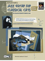 Andrew York - Jazz Guitar for Classical Cats: Chord/Melody - Music Book