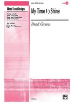 Brad Green - My Time to Shine - Music Book