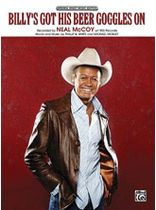 Neal McCoy - Billy's Got His Beer Goggles On - Music Book
