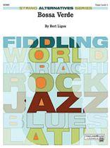 Bert Ligon - Bossa Verde Music Book