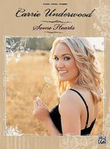 Diane Warren - Carrie Underwood - Some Hearts Music Book