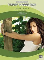 Danielle Peck - Danielle Peck - Findin' a Good Man Music Book