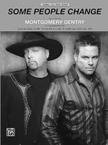 Montgomery Gentry - Some People Change - Music Book