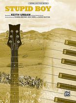Keith Urban - Stupid Boy - Music Book