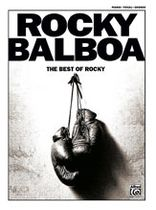 Rocky Balboa: The Best of Rocky - Music Book