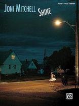 Joni Mitchell - Joni Mitchell: Shine - Music Book