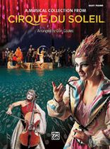 Cirque du Soleil - Cirque du Soleil: A Musical Collection - Music Book