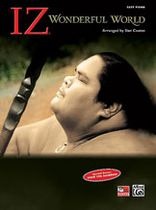 "IZ - Israel ""Iz"" Kamakawiwo'Ole: Wonderful World - Music Book"