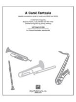 A Carol Fantasia - Handbell Parts (3 Octave) - A Christmas Medley for Choir, Congregation, Soloist(s), Narrator, with Optional Unison Children's Choir and Handbell Accompaniment - Music Book