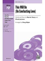 This Will Be (An Everlasting Love) - SSA Music Book