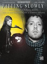 Falling Slowly (from the motion picture Once) - Music Book