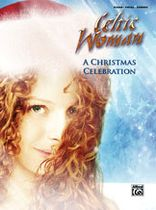 Celtic Woman - Celtic Woman: A Christmas Celebration - Music Book