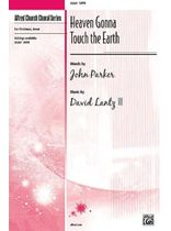 Heaven Gonna Touch the Earth - SATB - Music Book