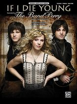 The Band Perry - If I Die Young - Music Book