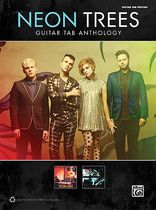 Neon Trees - Neon Trees: Guitar TAB Anthology - Music Book