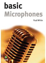 "Paul White - Basic Microphones - Pocket Size Book 4"" x 5 3/4"" - Music Book"