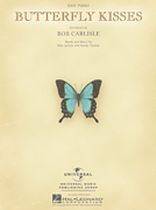Bob Carlisle - Butterfly Kisses - Music Book