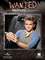 Hunter Hayes - Wanted - Music Book
