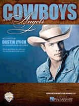Dustin Lynch - Cowboys and Angels - Music Book