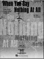 When You Say Nothing At All - Music Book