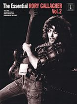 Rory Gallagher - The Essential Rory Gallagher - Volume 2 - Music Book