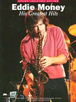 Eddie Money - Eddie Money - His Greatest Hits - Music Book