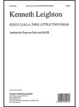 Kenneth Leighton - Lully, Lulla, Thou Little Tiny Child Op.25B - Music Book