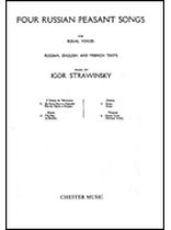 Igor Stravinsky - Four Russian Peasant Songs - Music Book