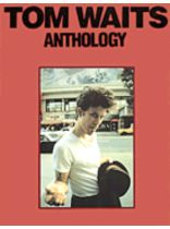 Tom Waits - Tom Waits - Anthology - Music Book