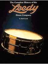 The Complete History of the Leedy Drum Company - Music Book