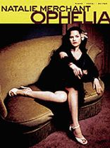 Natalie Merchant - Ophelia - Music Book