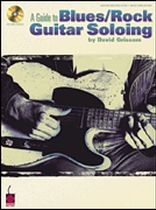 David Grissom - A Guide To Blues/Rock Guitar Soloing - Music Book