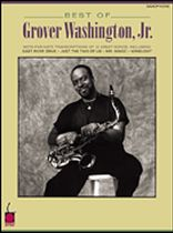 Grover Washington Jr. - Best of Grover Washington, Jr. - Music Book