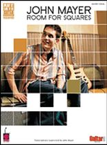 John Mayer - Room for Squares - Music Book