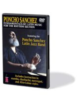 Poncho Sanchez - Fundamentals of Latin Music for the Rhythm Section - Music Book