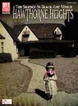 Hawthorne Heights - The Silence In Black and White - Music Book