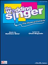The Wedding Singer  - The Musical Comedy - Music Book
